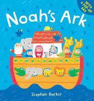 Noah's Ark - First Bible Stories