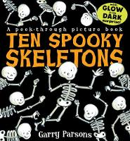 Ten Spooky Skeletons (Hardback)