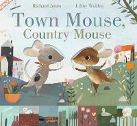 Town Mouse, Country Mouse (Hardback)
