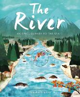 The River: An Epic Journey to the Sea (Paperback)