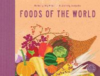 Foods of the World (Hardback)