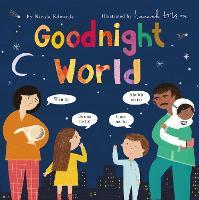 Goodnight World (Hardback)