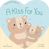 A Kiss for You: A Chunky Lift-the-Flap Book (Board book)