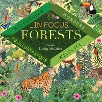 In Focus: Forests - In Focus