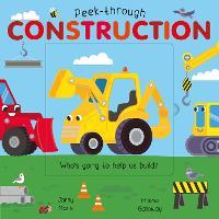 Peek-Through Construction - Peek-Through (Board book)