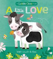 A Little Love: A cuddle close book (Board book)