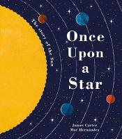 Once Upon a Star: The Story of Our Sun (Paperback)