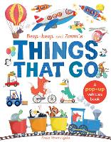 Beep-Beep and Zoom's Things That Go: A pop-up vehicles book