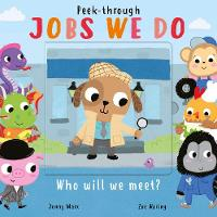 Jobs We Do - Peek-Through 4 (Board book)