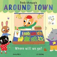 Around Town - Peek-Through 3 (Board book)