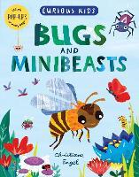 Curious Kids: Bugs and Minibeasts - Curious Kids (Hardback)