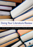 Doing Your Literature Review: Traditional and Systematic Techniques (Paperback)
