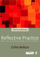 Reflective Practice: Writing and Professional Development (Paperback)