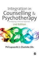 Integration in Counselling & Psychotherapy: Developing a Personal Approach (Paperback)