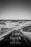 Due North (Paperback)