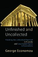 Unfinished and Uncollected (Paperback)