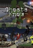 Ghosts Know (Hardback)