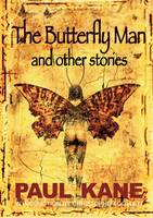 The Butterfly Man and Other Stories (Hardback)