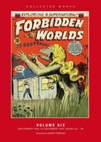 Acg Collected Works - Forbidden Worlds Volume 6 (Hardback)