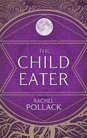 The Child Eater (Hardback)