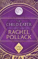 The Child Eater (Paperback)