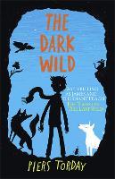 The Last Wild Trilogy: The Dark Wild: Book 2 - The Last Wild Trilogy (Paperback)