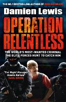 Operation Man Hunt: The Hunt for the Richest, Deadliest Criminal in History (Hardback)