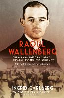 Raoul Wallenberg: The Man Who Saved Thousands of Hungarian Jews from the Holocaust (Paperback)