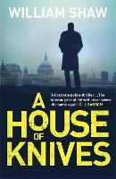 A House of Knives: the second Breen & Tozer mystery set in the corrupt underground of 60's London - Breen and Tozer (Paperback)
