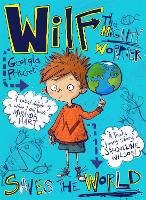 Wilf the Mighty Worrier Saves the World: Book 1 - Wilf the Mighty Worrier (Paperback)
