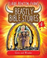 Beastly Bible Stories: Book 4: Gore and Wonder (Paperback)
