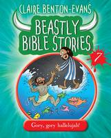 Beastly Bible Stories: Book 7 (Paperback)