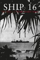 Ship 16: The Story of a German Surface Raider (Paperback)
