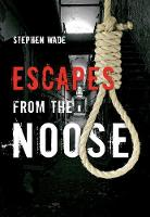 Escapes from the Noose (Paperback)