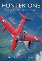 Hunter One: The Jet Heritage Story (Paperback)