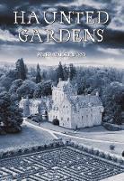 Haunted Gardens - Haunted (Paperback)