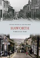 Haworth Through Time - Through Time (Paperback)