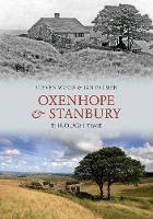 Oxenhope and Stanbury Through Time - Through Time (Paperback)