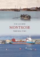 Montrose Through Time - Through Time (Paperback)