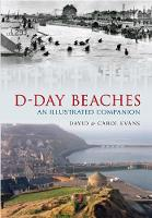 D-Day Beaches: An Illustrated Companion (Paperback)
