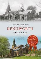 Kenilworth Through Time - Through Time (Paperback)