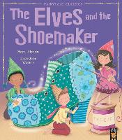 The Elves and the Shoemaker - My First Fairy Tales (Paperback)