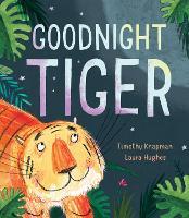 Goodnight Tiger (Hardback)