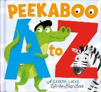 Peekaboo A to Z: An alphabet book with bite! - Peekaboo