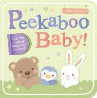 Peekaboo Baby! - To Baby With Love (Board book)