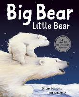 Big Bear Little Bear - 15th Anniversary Edition (Paperback)
