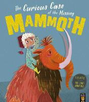 The Curious Case of the Missing Mammoth (Paperback)