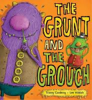 The Grunt and the Grouch (Paperback)