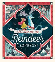 Last Stop on the Reindeer Express (Paperback)