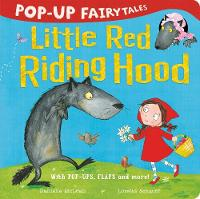 Pop-Up Fairytales: Little Red Riding Hood - Pop-Up Fairytales 4